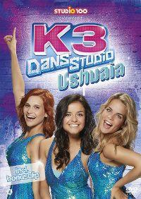 Cover K3 - Dansstudio - Ushuaia [DVD]